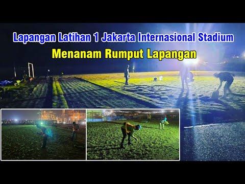 Update Wajah Baru Progres Lapangan Latihan 1 Stadion BMW Jakarta Internasional JIS