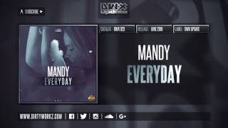 Mandy - Everyday (Official HQ Preview)