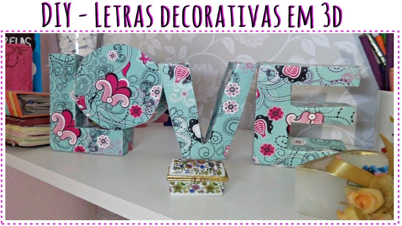Diy letras decorativas em 3d fa a voc mesmo - Letras decorativas infantiles ...