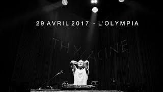 THYLACINE Full live @ L'Olympia / 29.04.2017
