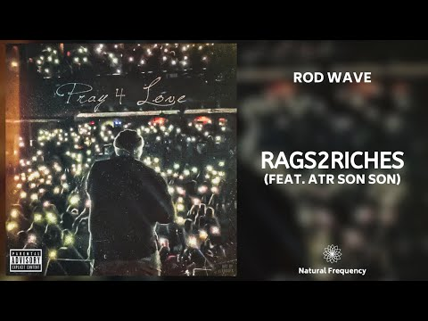 Rod Wave - Rags2Riches (feat. ATR Son Son) (432Hz) from YouTube · Duration:  2 minutes 51 seconds