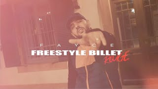 Fayce - Billet Rouge (Freestyle)