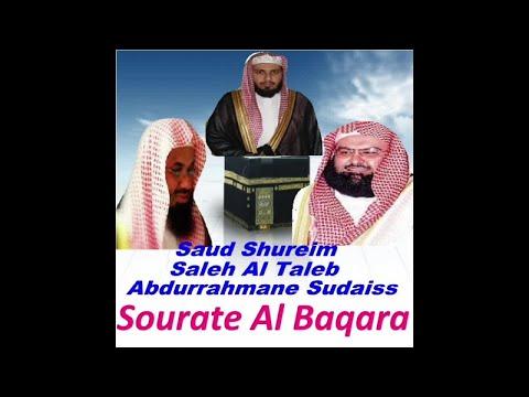Saud Shureim, Saleh Al Taleb, Abdurrahmane Sudaiss - Sourate Al Baqara