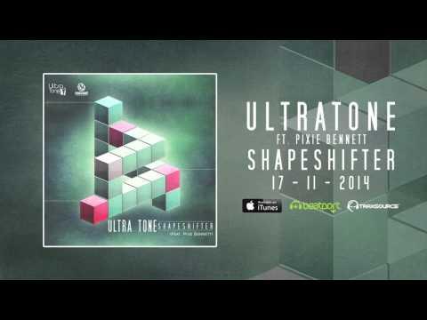 ULTRA TONE FT. PIXIE BENNETT - Shapeshifter