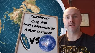 Was i debunked by a flat earther? I put my channel on the line!