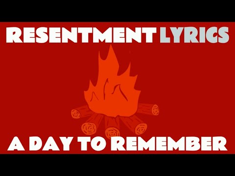 A Day To Remember: Resentment [LYRICS]