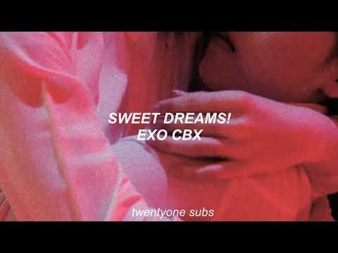 Free Download Sweet Dreams; Exo Cbx [sub EspaÑol] Mp3 dan Mp4