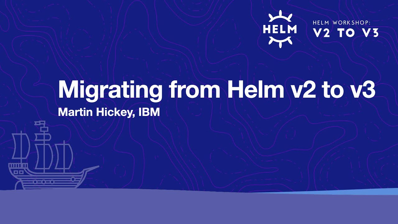 Migrating from Helm v2 to v3