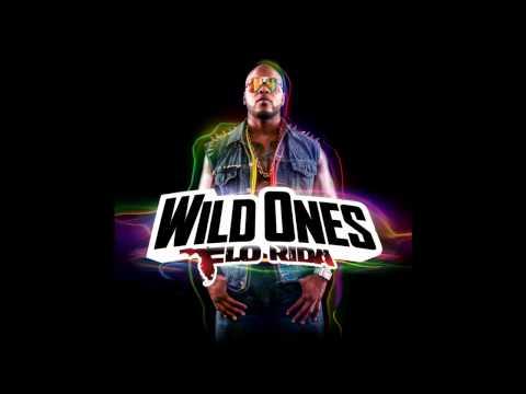 2. Flo Rida - Wild Ones Ft. Sia (Audio)