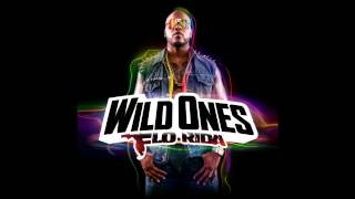 2. Flo Rida - Wild Ones ft. Sia (Audio)