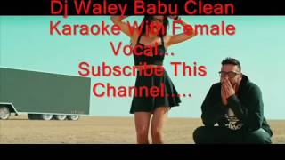 ' Dj Waley Babu Karaoke ' Clean And Original Karaoke Bollywood Karaoke Club