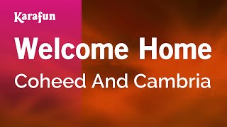 Karaoke Welcome Home - Coheed And Cambria *
