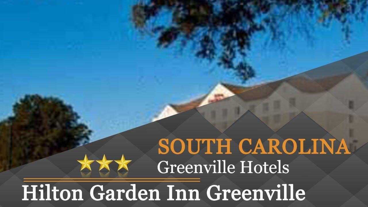 Hilton Garden Inn Greenville   Greenville Hotels, South Carolina