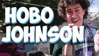 The Hobo Johnson Video