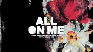 Armin van Buuren & Brennan Heart feat. Andreas Moe - All On Me (Lyric Video)