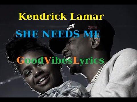 Kendrick Lamar - She Needs Me Traduction Française