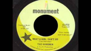 The Hangmen - What A Girl Can