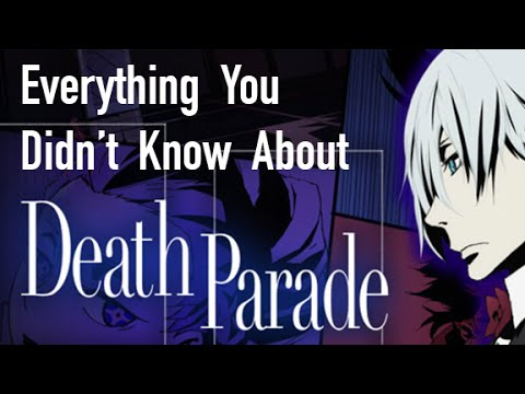 Everything You Didn't Know About Death Parade