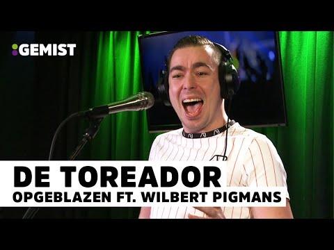 Opgeblazen ft. Wilbert Pigmans - De Toreador | Live bij 538