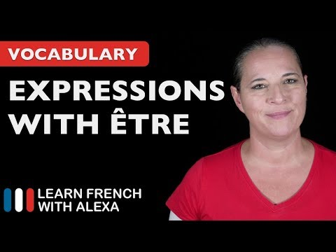 10 Useful French Expressions with ÊTRE (to be)