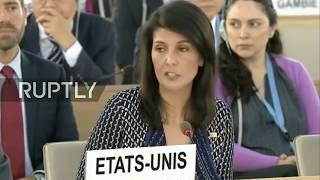 LIVE  US ambassador Nikki Haley gives address during Human Rights Council