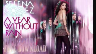 "Selena Gomez  ""A Year Without Rain"" Full Album Free Download"