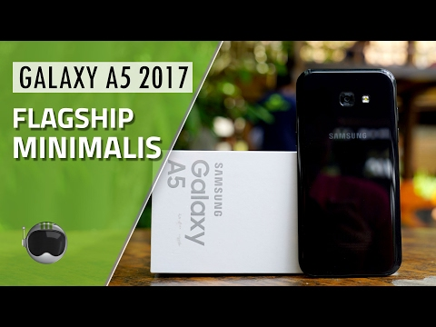 Samsung Galaxy A5 (2017) Review Indonesia: Flagship Minimalis