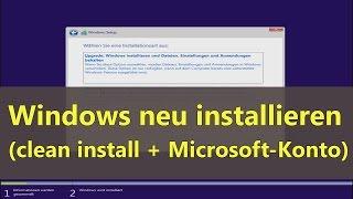 Windows 10 neu installieren (Clean-Install mit Microsoft Konto)
