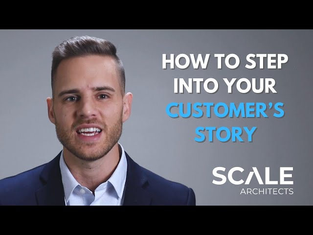 How to step into your customer's story