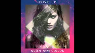 Tove Lo - Habits (Stay High) [Clean]