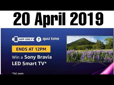 Amazon Quiz Answer Today | 20 April 2019 | Win Sony Bravia Led Smart Tv