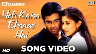 Yeh Kaisa Ehsaas Hai - Featuring Sunidhi Chauhan - Ehsaas - Official
