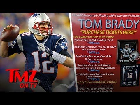 Tom Brady Raking In Big Bucks For His Autograph | TMZ TV