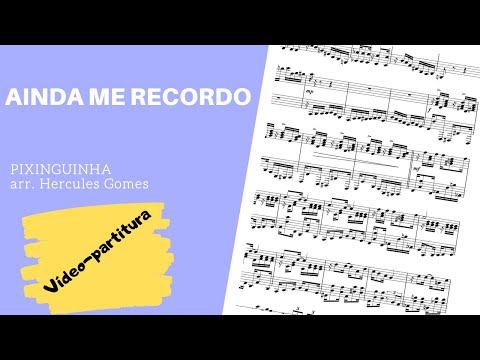 "<span class=""title"">AINDA ME RECORDO (PIXINGUINHA) |VIDEOPARTITURA|</span>"