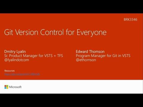 Git Version Control For Everyone - BRK3346