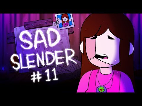"Sad Slender Continued!!! Episode 11 ""Reanimation"""
