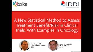 IDDI WEBINAR: A new method to assess treatment benefit/risk, with examples in oncology