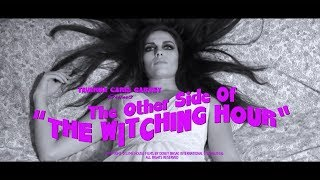 The Other Side Of The Witching Hour - Short Film 2017