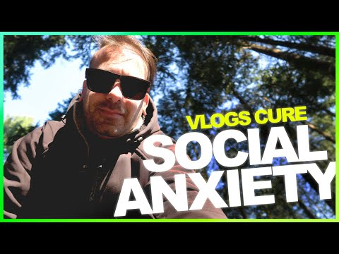 Can VLOGS cure a SOCIAL ANXIETY DISORDER?