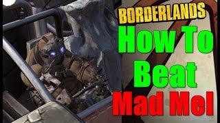 Borderlands How To Beat Mad Mel Walkthrough Road Warriors Bandit Apocalypse Gameplay Commentary HD