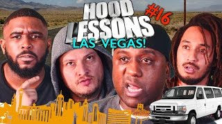 Hood Lessons Episode 16 - The Drive to Vegas