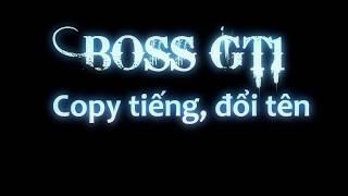 GT1 | Hướng dẫn Copy tiếng, đổi tên | Minh Rock