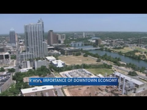 Downtown Austin's role in Central Texas economy