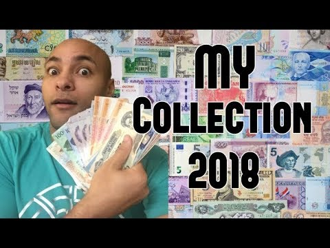 My Foreign Currency Collection 2018 + Exchange Rates USD