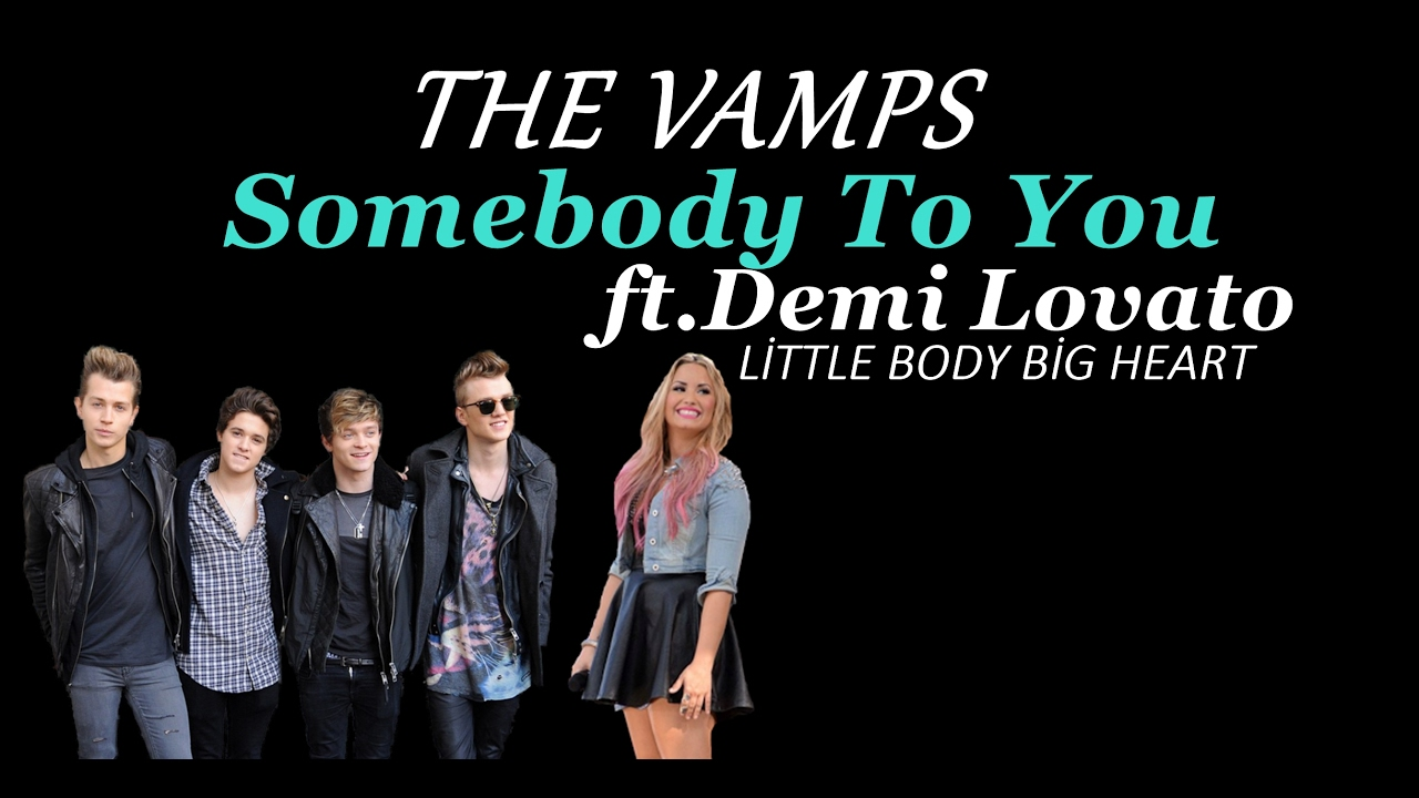 The Vamps - Somebody To You ft. Demi Lovato Karaoke HD ... |Somebody To You Demi Lovato