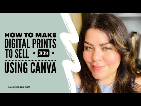How To Make Digital Prints To Sale On Etsy Using Canva | Etsy Tutorial