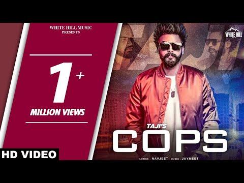 New Punjabi Songs 2018 - Cops (Full Song) Taji - Jaymeet - Navjeet - Latest Punjabi Song 2018