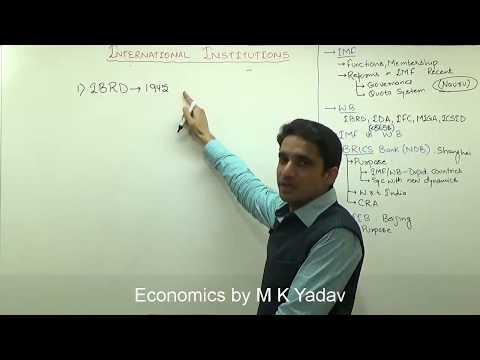 (1/3)World Bank(IBRD,IDA, MIGA, IFC, ICSID), IMF, Difference between WB & IMF Explained by M K Yadav