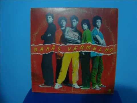 Barão Vermelho - Todo Amor Que Houver Nessa Vida (LP, gravado de: 1989) mp3
