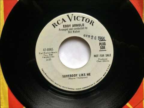 Somebody Like Me , Eddy Arnold , 1966